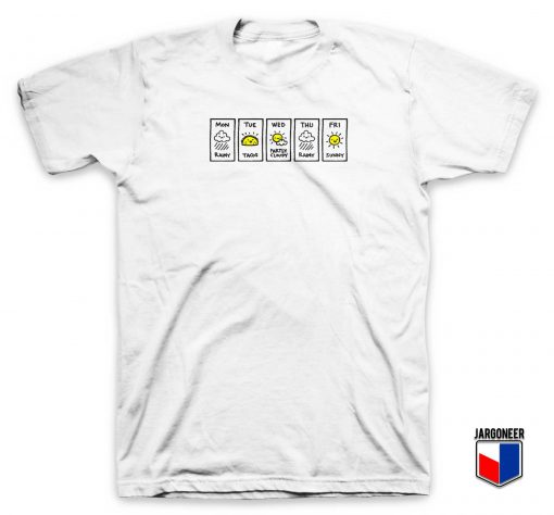 Party Tacos Weather T Shirt