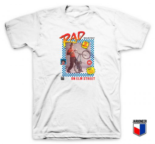 Rad On Elm Street T Shirt
