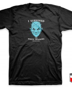 White Walkers Survived T Shirt