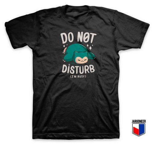 Do Not Disturb Snorlax T Shirt