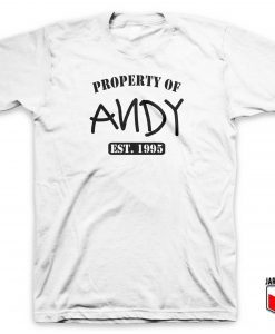 Property Of Andy T Shirt