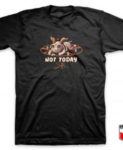 Satan Not Today T Shirt