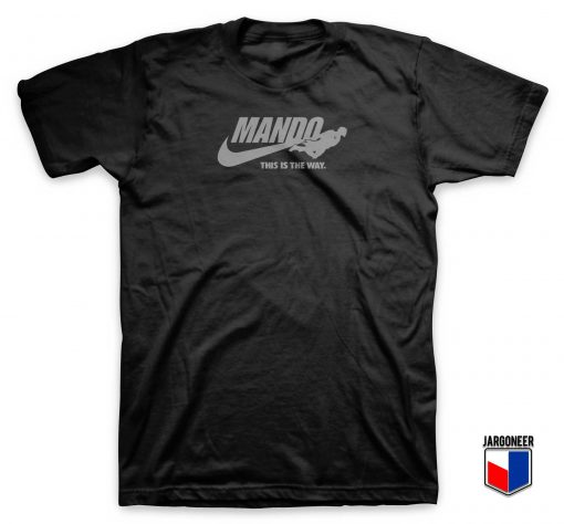 Just Mando It T Shirt