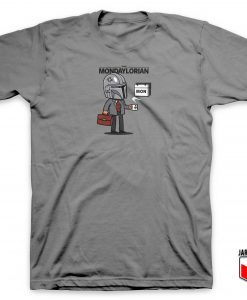 The Mondaylorian Mando T Shirt