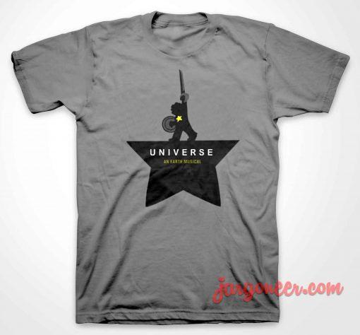 Universe An Earth Musical T Shirt