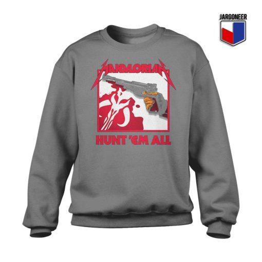 Mandalorian Hunt 'Em All Sweatshirt