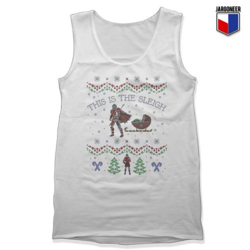 This Is The Sleigh Mandalorian Tank Top
