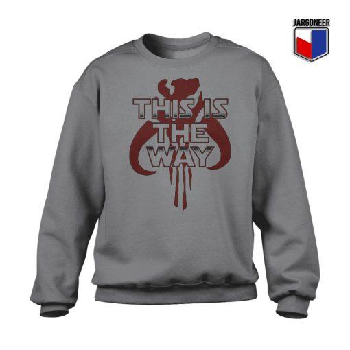 This Is The Way Mandalorian Sweatshirt