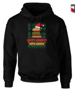 Happy Holidays With Cheese Christmas Hoodie