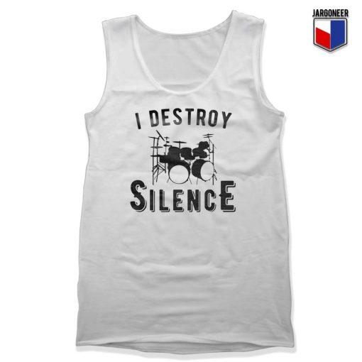 I Destroy Silence Tank Top