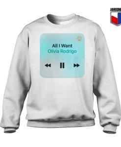All I Want By Olivia Rodrigo Sweatshirt