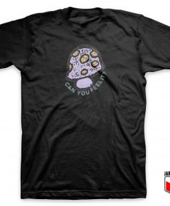 Can You Feel It T Shirt