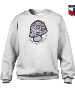 Can You Feel It Sweatshirt