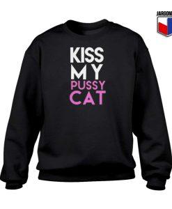 Kiss My Pussy Cat Sweatshirt