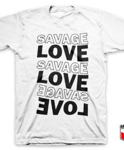 Savage Love Music T Shirt