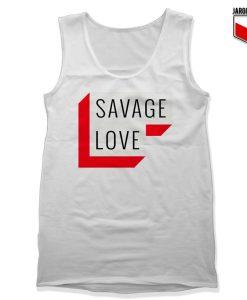Savage Love Tank Top