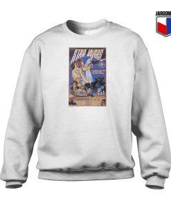 Star Wars Classic Poster White Sweatshirt 247x300 - Shop Unique Graphic Cool Shirt Designs
