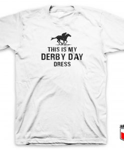 This Is My Derby Day Dress T Shirt 247x300 - Shop Unique Graphic Cool Shirt Designs