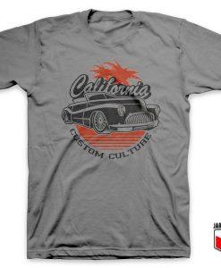 California Custom Culture T Shirt