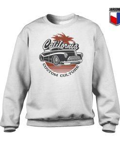 California Custom Culture Sweatshirt