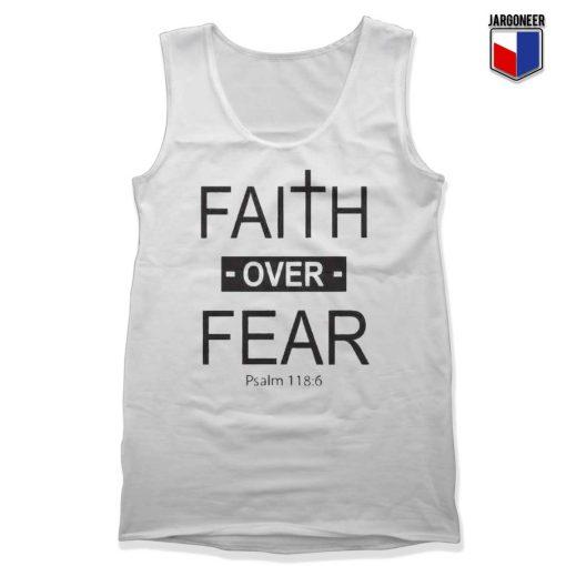 Faith Over Fear Tank Top