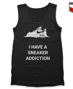 I Have A Sneaker Addiction Tank Top 247x300 - Shop Unique Graphic Cool Shirt Designs