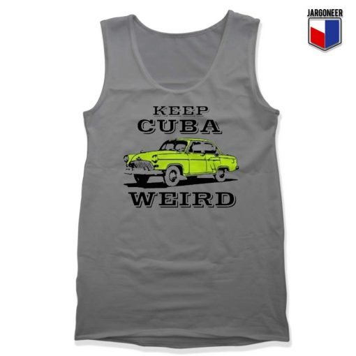 Keep Cuba Weird Car Tank Top