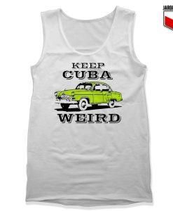 Keep-Cuba-Weird-Car-Tank-Top