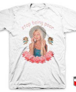 Paris Hilton Stop Being Poor White T Shirt 247x300 - Shop Unique Graphic Cool Shirt Designs