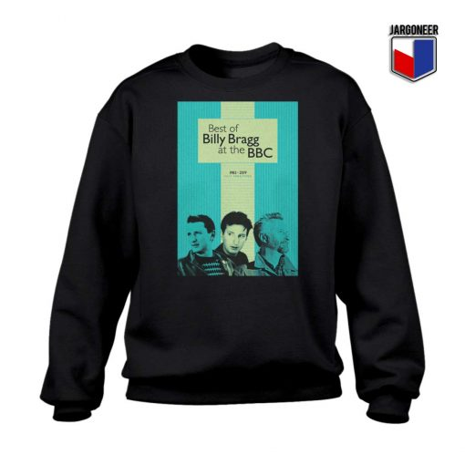 The Best of Billy Bragg at the BBC Sweatshirt