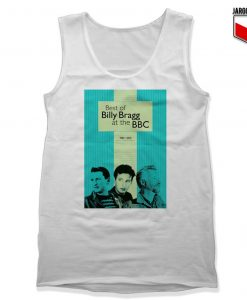 The Best of Billy Bragg at the BBC White Tank Top 247x300 - Shop Unique Graphic Cool Shirt Designs